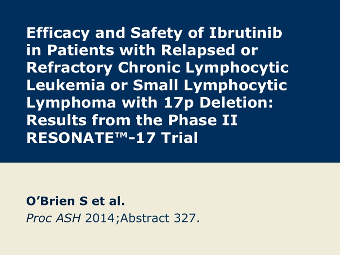 Ibrutinib for Patients with Relapsed/Refractory CLL and